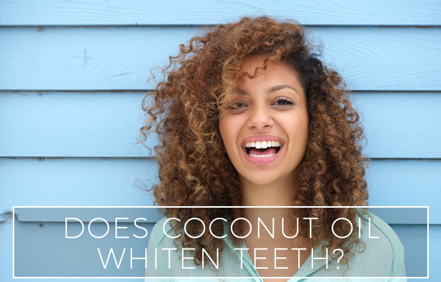 Does Coconut Oil Whiten Teeth