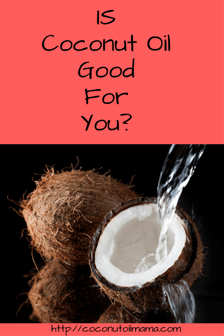 coconut oil good for you
