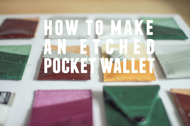 How-to-Make-an-Etched-Pocket-Wallet