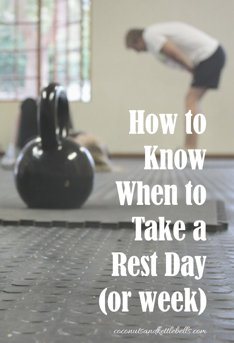 How to Know When to Take a Rest Day or week  Coconuts