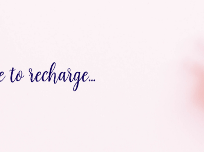 Self-care. Time to recharge.