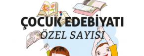 Hece Çocuk Edebiyatı Özel Sayısı