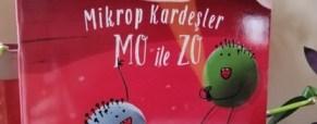 Mikrop Kardeşler Mo ile Zo