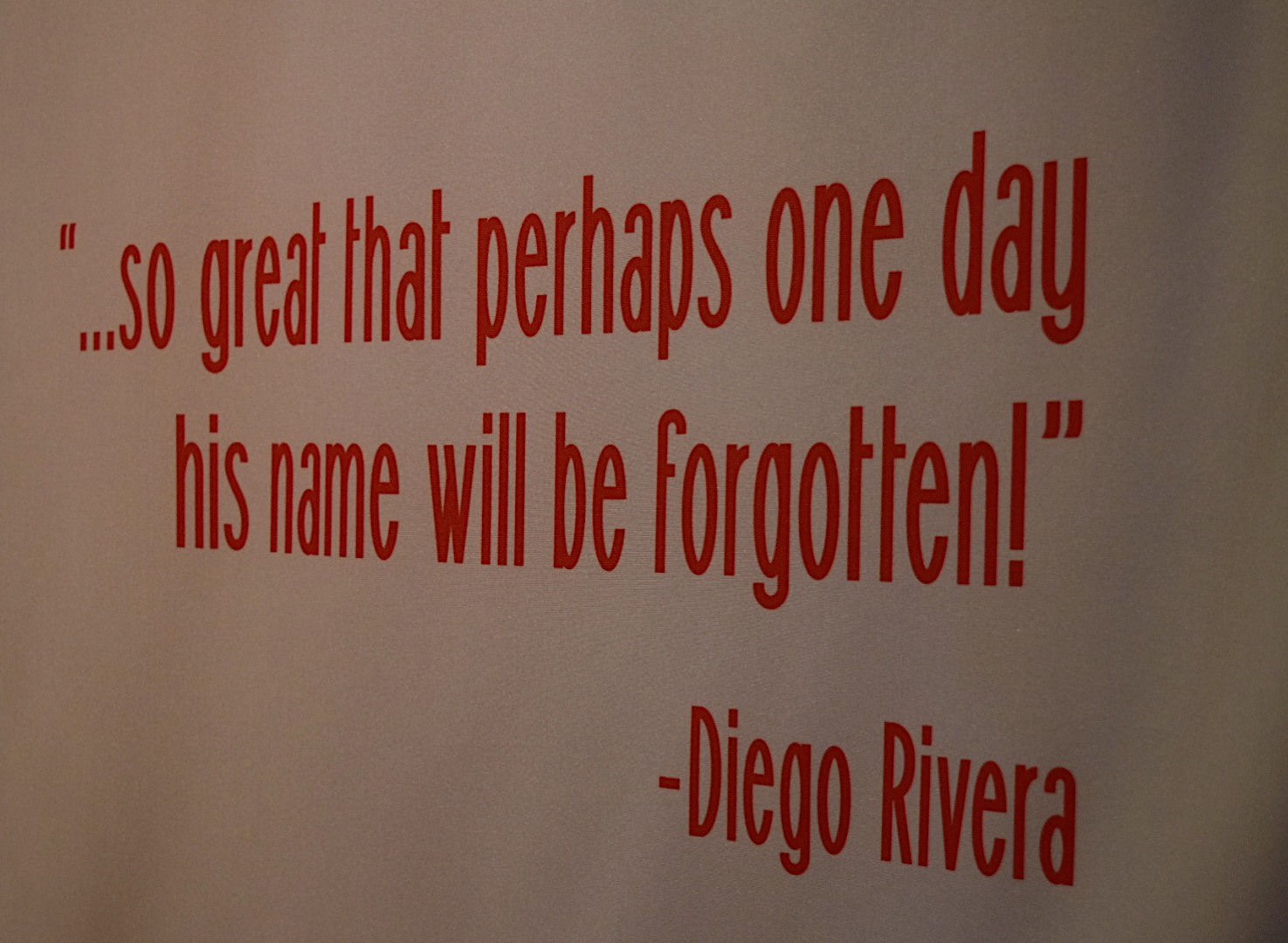 Diego+Rivera%2C+a+famous+artist%2C+quote+featured+in+the+Jose+Guadalupe+gallery.