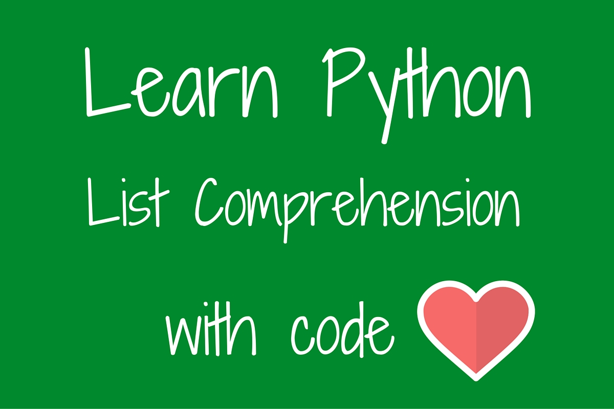 Python List Comprehension With Code Love