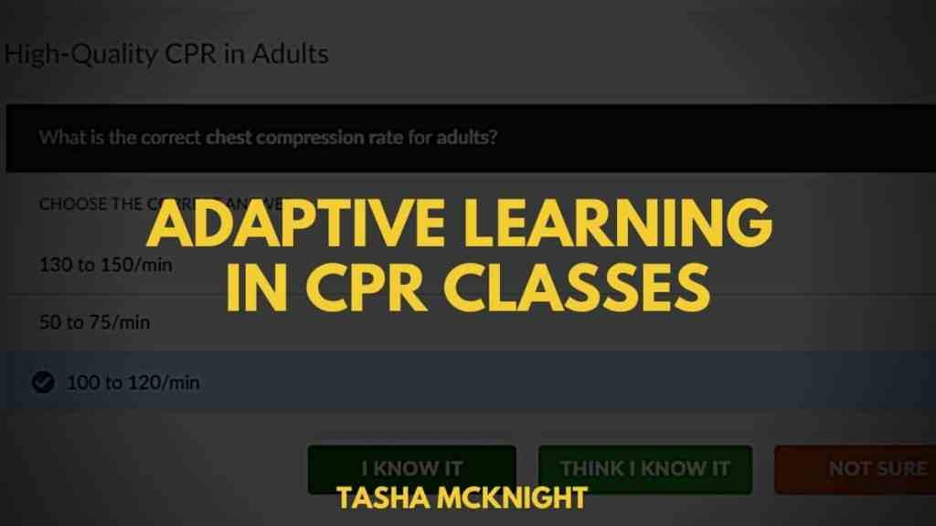 Adaptive Learning in cpr classes
