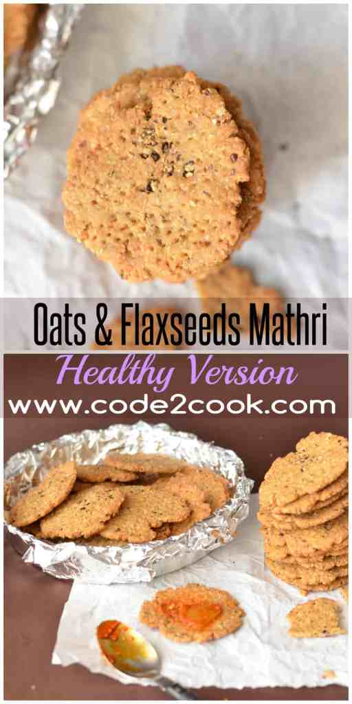 Oats flaxseeds mathri are a new healthy version of making traditional mathri/flat deep fried flatbread.  Both the ingredients are super nutrient with loads of health benefits. Oats flaxseeds mathri a great snack for weight conscious people. www.code2cook.com