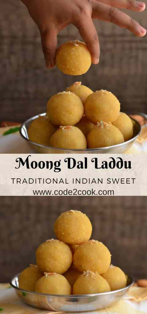 Moong dal laddu is a traditional Indian festive sweet. Often prepared on Holi, Diwali, Janamashtmi or any special occasion throughout the year. Moong dal laddu is easy to make dessert with just three ingredients moong dal or yellow lentil, sugar, and ghee or clarified butter. www.code2cook.com