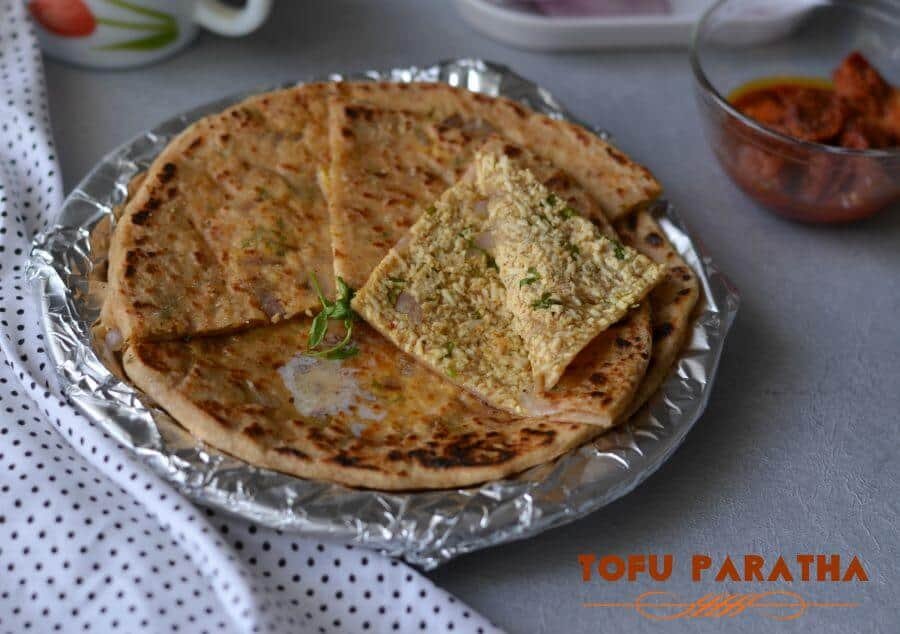 Tofu Paratha | Scrambled Tofu Stuffed Paratha | How To Make Tofu Paratha