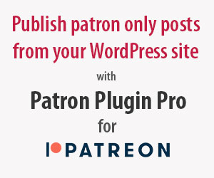 Publish Patron Only Posts from your WordPress Site