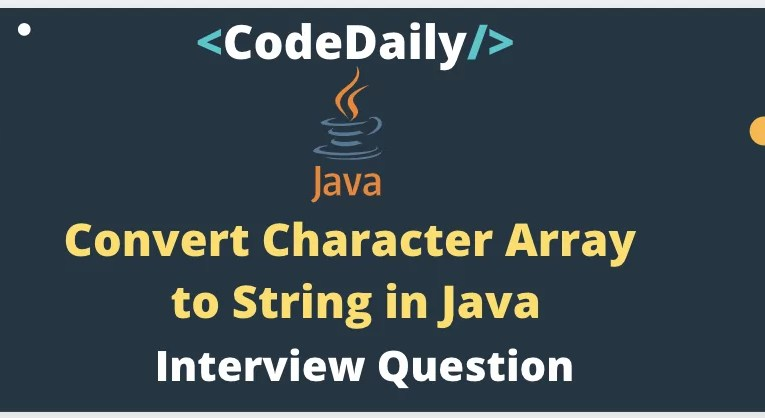 Convert Character Array to String in Java