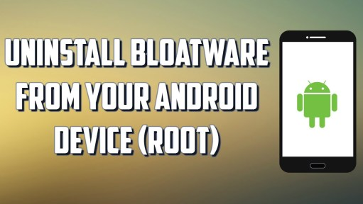 Uninstall Bloatware