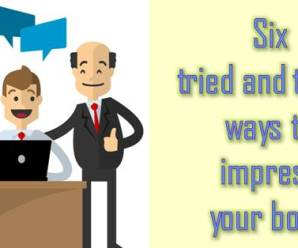 6 Ways to Impress Your Boss