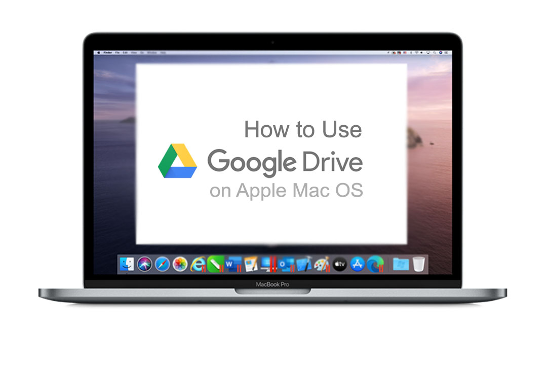 Use Google Drive on Apple Mac OS