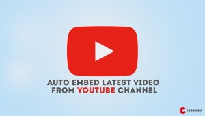 automatically embed latest video from youtube channel