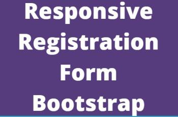 Responsive Registration Form Using Bootstrap