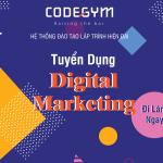 Tuyển dụng nhân viên Digital Marketing – Đi làm ngay