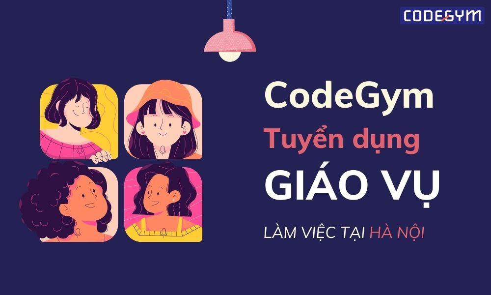 CodeGym tuyển Giáo vụ