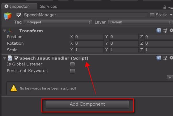Click on the AddComponent on the SpeechManager and add the SpeechInputHandler.cs script. Before we go on to add the keyword to the SpeechInputHandler, we need to add the SpeechInputSource.cs to the scene.