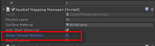 Now for an important change. You don't want two meshes to be in the scene. We had an earlier one from SpatialMapping. Let's disable that. Go back to the SpatialMapping Inspector settings and uncheck Draw Visual Meshes.