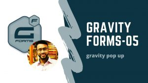 gravity form(pop up form by popup maker)