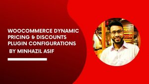 WooCommerce Dynamic Pricing & Discounts Plugin Configurations