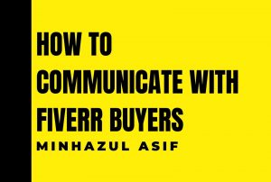How to communicate with fiverr buyers