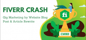 (Gig Marketing by Website Blog Post & Article Rewrite)