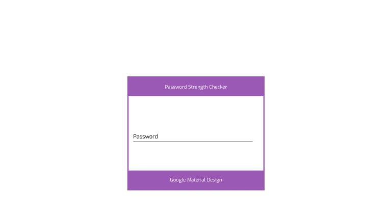 Google Material Design Password Strength Checker