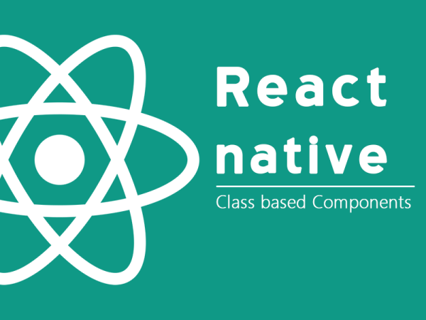 React native class based components