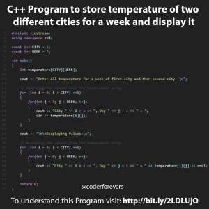 C++ Program to store temperature of two different cities for a week and display it
