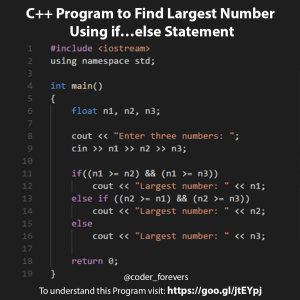 Program to Find Largest Number Using if…else Statement