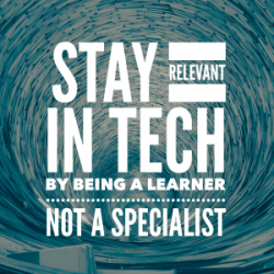 IMG_5830-300x300 Stay relevant in tech by being a learner, not a specialist technology innovation career advice