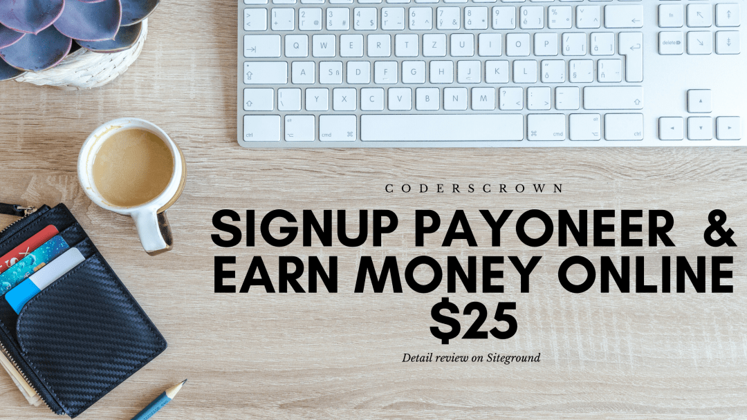 Read more about the article Signup Payoneer  & Earn Money Online $25