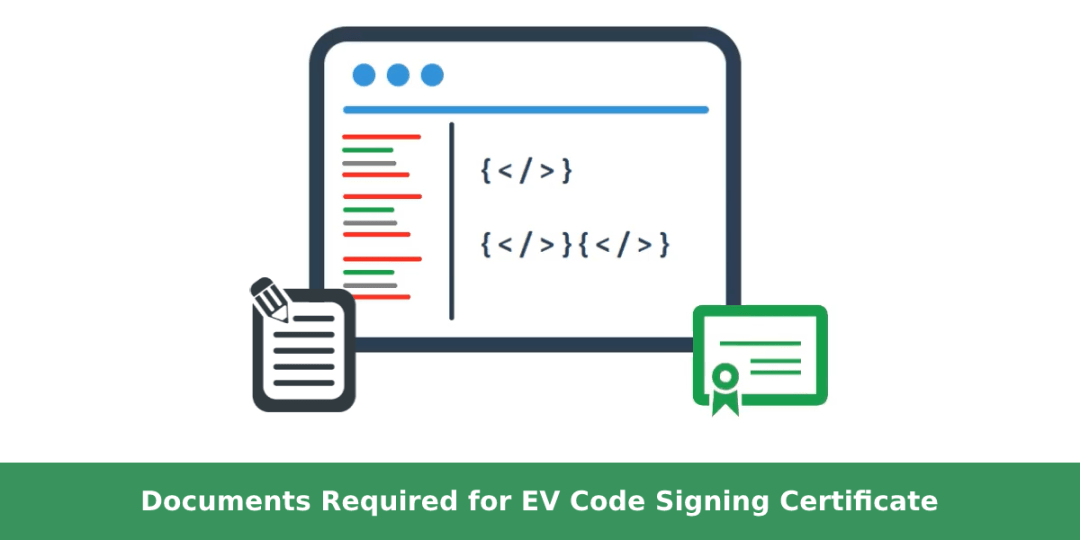 documents-required-for-ev-code-signing-certificate