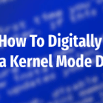 digital-sign-kernel-mode-drivers