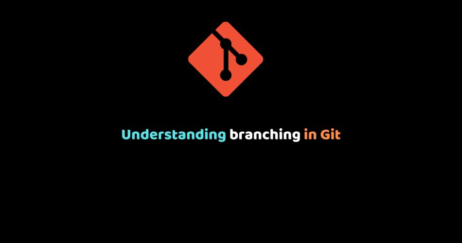 Understanding branching in Git