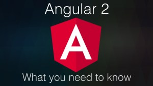 Angular 2 is Officially Released: What you need to know