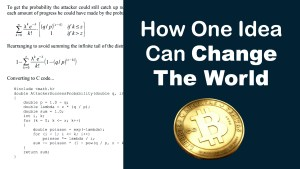 How One Idea Can Change The World – Computer Science – Bitcoin