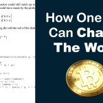 How One Idea Can Change The World - Computer Science - Bitcoin
