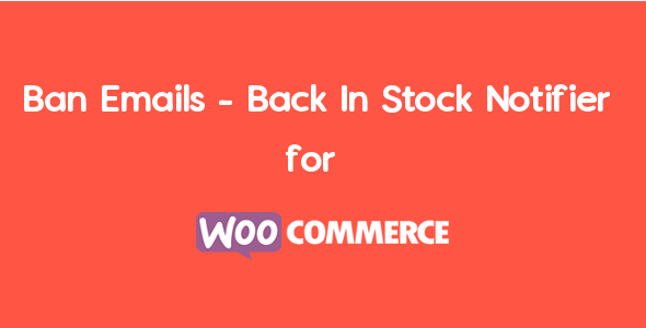 Ban Emails – Back In Stock Notifier For WooCommerce | WooCommerce Waitlist Pro