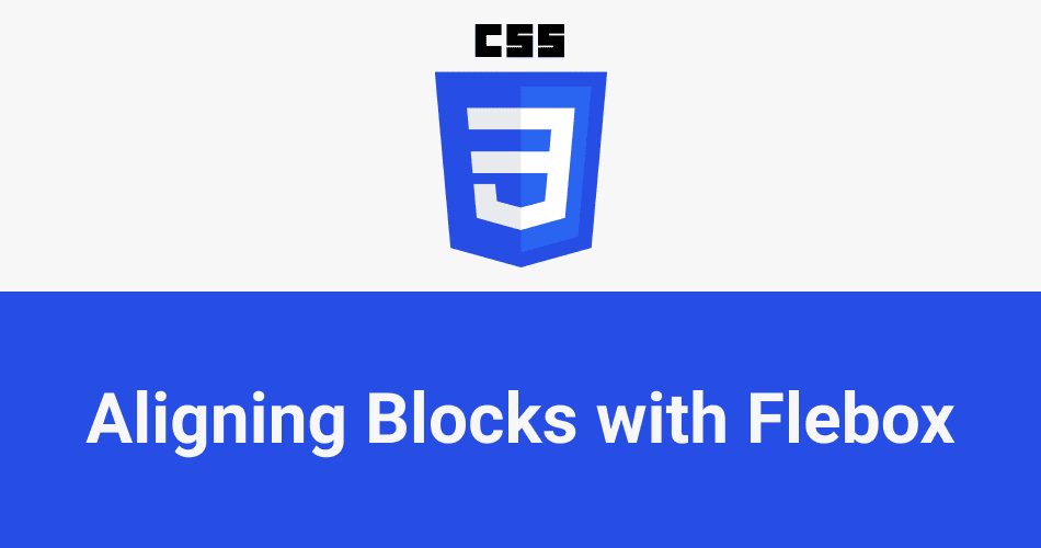 How to align blocks with flebox
