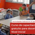 Curso de capacitación gratuito para docentes de Nivel Inicial