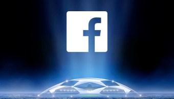 Facebook transmitirá la Champions League por streaming… pero en Estados Unidos