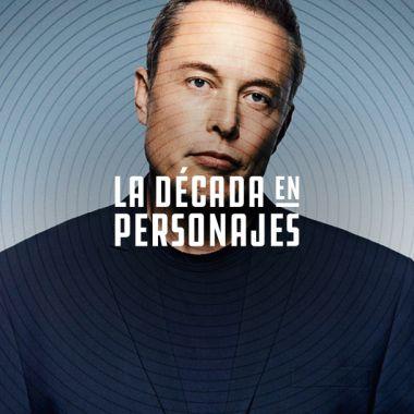 Los personajes de la década: Elon Musk