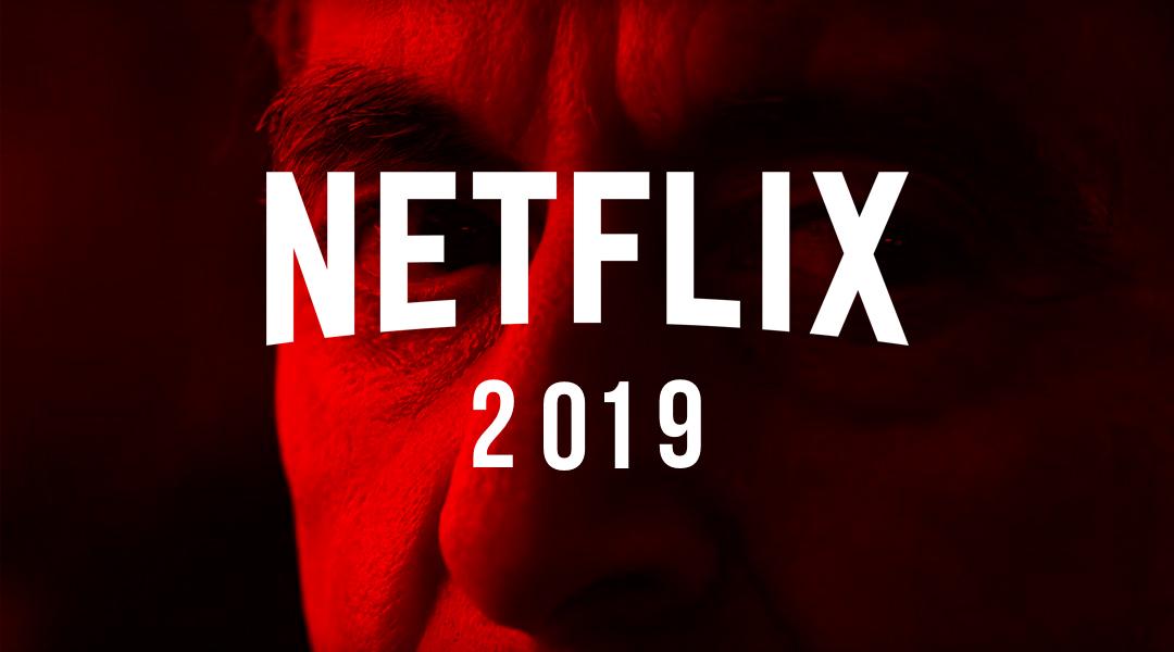 Netflix Películas 2019