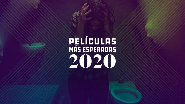 Las 20 películas más esperadas del 2020