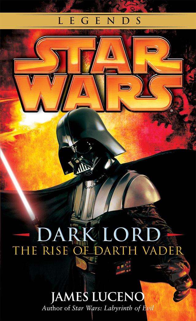 El ascenso de Darth Vader -Dark Lord: The Rise of Darth Vader