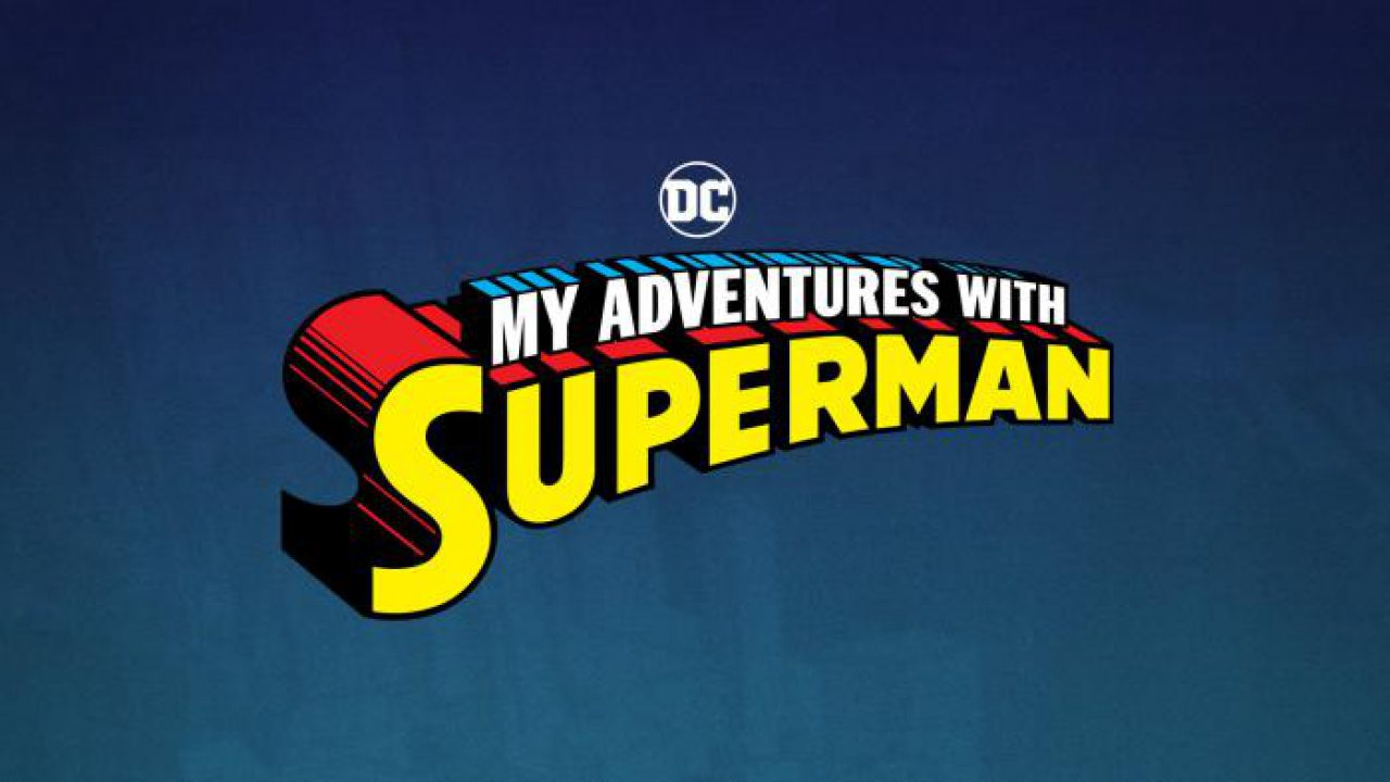 Nueva Serie Animada Man Of Steel My Andventures With Superman