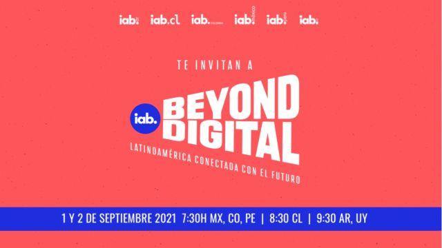 El IAB Beyond Digital se llevará a cabo el 1 y 2 de septiembre, y esto es todo lo que debes saber sobre el evento